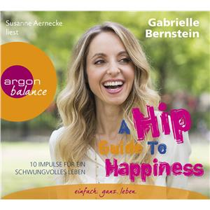 Hörbuch Cover: A Hip Guide to Happiness