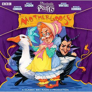 Hörspiel Cover: Mother Goose (Vintage BBC Radio Panto)