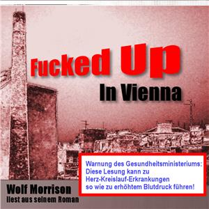 Hörbuch Cover: Fucked up in Vienna