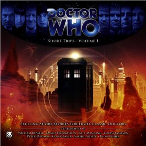 Hörspiel Cover: Doctor Who: Short Trips - Volume 1