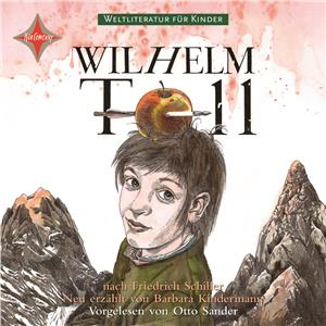 Hörbuch Cover: Wilhelm Tell