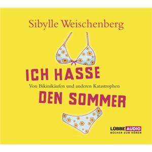 Hörbuch Cover: Ich hasse den Sommer