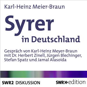 Hörbuch Cover: Syrer in Deutschland (Download)