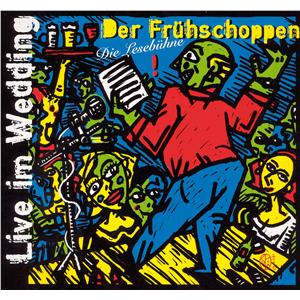 Hörbuch Cover: Der Frühschoppen: Live im Wedding (Download)