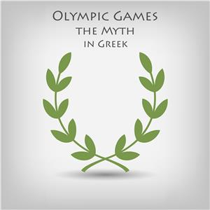 Hörbuch Cover: Olympic Games the Myth in Greek (Download)