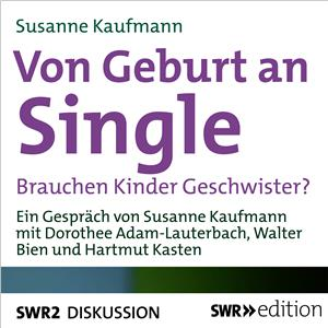Hörbuch Cover: Von Geburt an Single (Download)