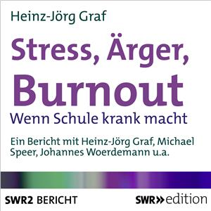 Hörbuch Cover: Stress, Ärger, Burn-out (Download)