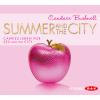 Hörbuch Cover: Summer and the City. Carries Leben vor Sex and the City