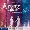 Hörbuch Cover: Forever again. Für alle Augenblicke wir