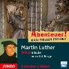 Hörbuch Cover: Martin Luther. Glaube versetzt Berge