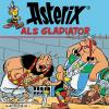 Hörbuch Cover: Asterix als Gladiator