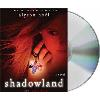 Hörbuch Cover: Shadowland