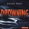 Hörbuch Cover: Drowning - Tödliches Element