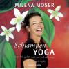 Hörbuch Cover: Schlampenyoga oder Wo gehts hier zur Erleuchtung