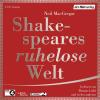 Hörbuch Cover: Shakespeares ruhelose Welt