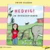 Hörbuch Cover: Hedvig! Im Pferdefieber