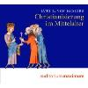 Hörbuch Cover: Christianisierung im Mittelalter