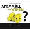 Hörbuch Cover: Atommüll - wohin?