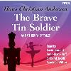 Hörbuch Cover: The Brave Tin Soldier & Other Fairy Tales