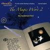 Hörbuch Cover: The Magic Word 2 Das Zauberwort 2