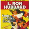 Hörbuch Cover: Under the Black Ensign