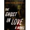 Hörbuch Cover: The Ghost in Love