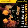 Hörbuch Cover: Batman: Dead White