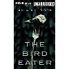 Hörbuch Cover: The Bird Eater