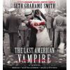 Hörbuch Cover: The Last American Vampire