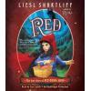 Hörbuch Cover: Red: The True Story of Red Riding Hood