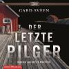Hörbuch Cover: Der letzte Pilger