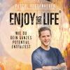 Hörbuch Cover: Enjoy this Life®