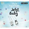 Hörbuch Cover: Jetzt, Baby