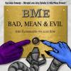 Hörbuch Cover: Bad, Mean und Evil