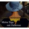 Hörbuch Cover: Meine Tage mit Fabienne