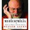 Hörbuch Cover: Musicophilia: Tales of Music and the Brain