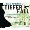 Hörbuch Cover: Tiefer Fall