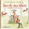 Hörbuch Cover: Durch den Wald