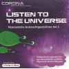 Hörbuch Cover: Listen to the Universe 2