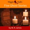 Hörbuch Cover: Five Ghost Stories (Unabridged) (Download)