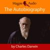 Hörbuch Cover: The Autobiography of Charles Darwin (Unabridged) (Download)