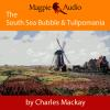 Hörbuch Cover: The South Sea Bubble and Tulipomania - Financial Madness and Delusion (Unabridged) (Download)