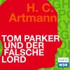 Hörbuch Cover: Tom Parker und der falsche Lord (Download)