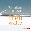 Hörbuch Cover: Fliehkräfte (Download)