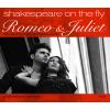 Hörbuch Cover: Romeo and Juliet: Shakespeare on the Fly (Download)