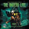 Hörbuch Cover: The Undead Live Part 03: The Living Dead Ride Again (Download)