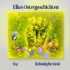Hörbuch Cover: Elkes Ostergeschichten (Download)