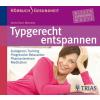 Hörbuch Cover: Typgerecht entspannen (Download)