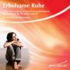 Hörbuch Cover: Erholsame Ruhe (Download)