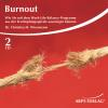 Hörbuch Cover: Burnout (Download)